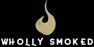 Wholly Smoked